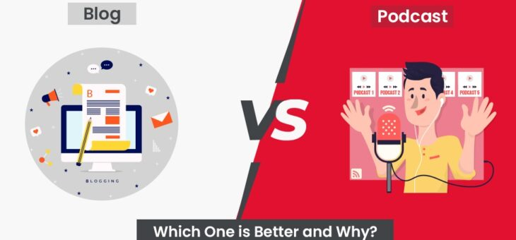Blogging vs. Podcasting: Which is Best for Building Brands & Followers
